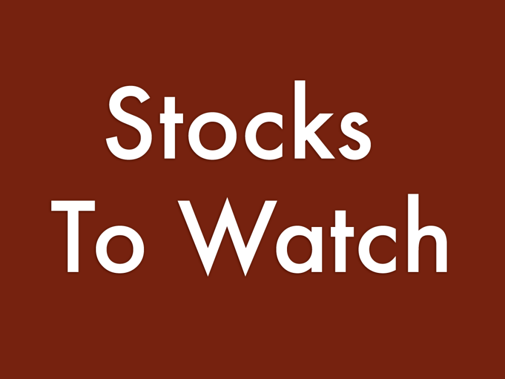 6 Stocks To Watch For