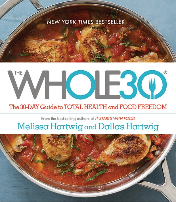 The Top 5 Cookbooks to Get You Through Whole 30: The Whole 30 Cookbook