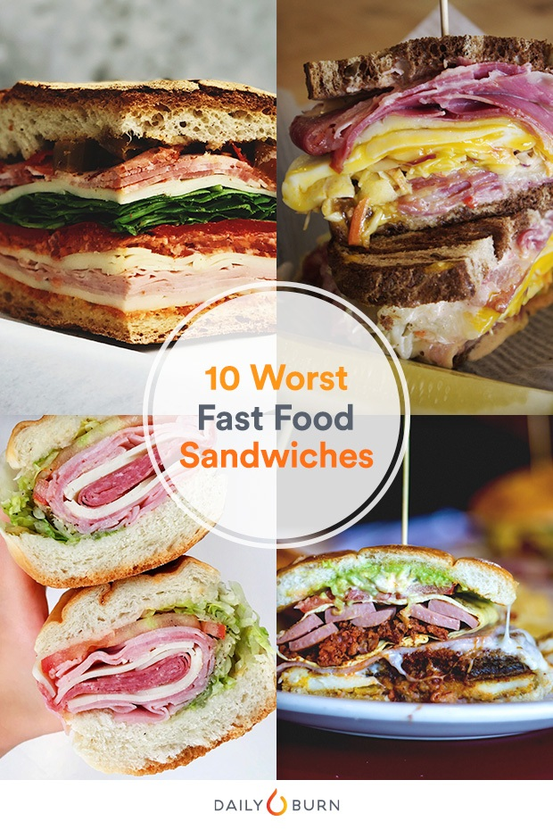 The 10 Worst Fast Food Sandwiches (Plus Healthy Swaps)